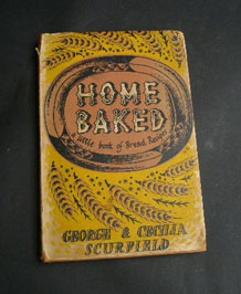 HOME BAKED A LITTLE BOOK OF BREAD RECIPES