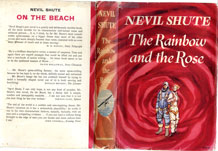 (4) NEVIL SHUTE FIRST EDITION (1958) 'THE RAINBOW AND THE ROSE' PUBLISHED BY HEINEMANN