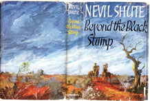 (6)NEVIL SHUTE FIRST EDITION(1956) ' BEYOND THE BLACK STUMP' PUBLISHED BY HEINEMANN