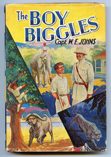 (1)'THE BOY BIGGLES'  BY CAPT W.E. JOHNS  FIRST EDITION1968