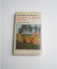 THE OBSERVER'S BOOK OF ANCIENT & ROMAN BRITAIN BY HAROLD PRIESTLEY